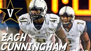 Download Zach Cunningham || Best LB in the Country || Vanderbilt Highlights Video