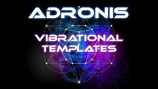 Download Adronis - Vibrational Templates (Vibrational Oscillations per Second) Video