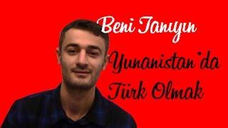 Download Beni Tanıyın & Yunanistan'da Türk Olmak - Komşuda Tv Video