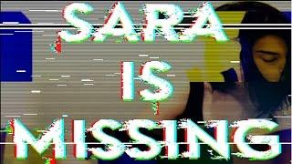 Download Sara Is Missing Video