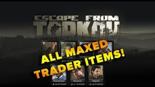 Max Level Traders | Escape From Tarkov [All Traders] (v4 2) Free