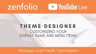 Download Theme Designer customizing your display name and menu items - Zenfolio Live March 22nd 2018 Video