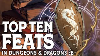 Download Our Top Ten Feats in Dungeons and Dragons 5e Video