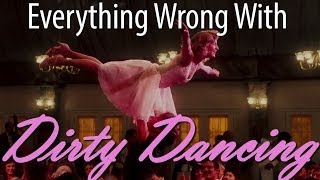 Download Everything Wrong With Dirty Dancing In 8 Minutes Or Less Video