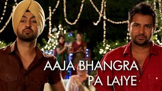 Download Aaja Bhangra Pa Laiye (Punjabi Version) | Saadi Love Story | Diljit Dosanjh & Surveen Chawla Video