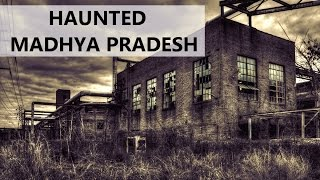Download TOP 10 HAUNTED PLACES IN MADHYA PRADESH Video