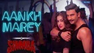 Download SIMMBA: Aankh Marey | Ranveer Singh, Sara Ali Khan | Tanishk Bagchi, Mika, Neha Kakkar, Kumar Sanu Video
