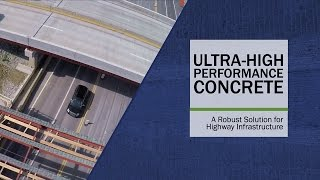 Download Ultra-High Performance Concrete: A Robust Solution for Highway Infrastructure Video