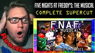 Download FNAF The Musical SUPERCUT - The Complete Series REACTION! | THE ULTIMATE EDITION! | Video