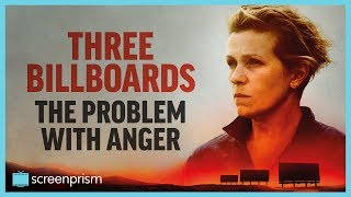 Download Three Billboards: The Problem with Anger | Video Essay Video