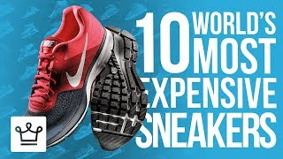 Download Top 10 Most Expensive Sneakers In The World Video