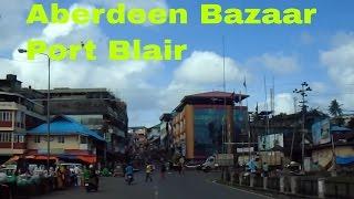 Download Aberdeen bazaar, port blair Video