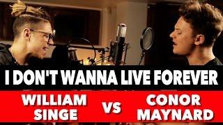 Download ZAYN & Taylor Swift - I Don't Wanna Live Forever (SING OFF vs. William Singe) Video