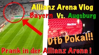 Download ALLIANZ ARENA VLOG! BAYERN GEGEN AUGSBURG! +PRANK!! Video