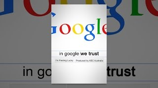 Download In Google We Trust Video