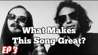 Download What Makes This Song Great? Ep. 3 Steely Dan Video