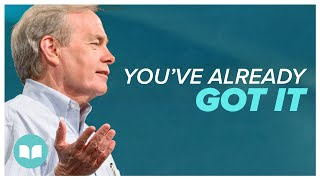 Download You've Already Got It - Andrew Wommack Video
