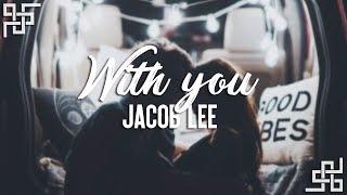 Download jacob lee // with you {sub español} Video