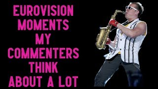 Download Eurovision moments my commenters (and I) think about a lot Video
