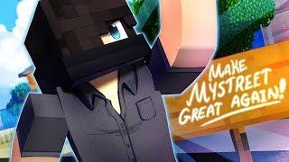 Download Make MyStreet Great Again | MyStreet Side Stories Video