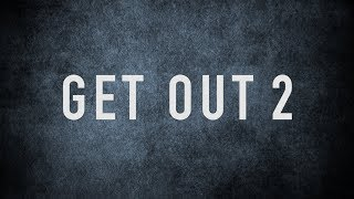 Download Get Out 2 Official Trailer Video