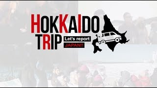Download Hokkaido Trip: Let's Report Japan!! Video