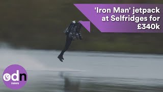 Download You can now buy this jetpack at Selfridges for £340k Video
