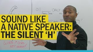 Download Sound like a native speaker: Delete the 'H'! Video