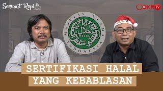 Download SERTIFIKASI HALAL YANG KEBABLASAN   Eko Kuntadhi & Syafiq Hasyim Video