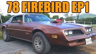 Download 1978 Pontiac Firebird Street Car Project (Ep.1) Video