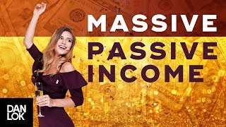 Download HOW TO GENERATE MASSIVE PASSIVE INCOME WITH INTERNET MILLIONAIRE DAN LOK Video