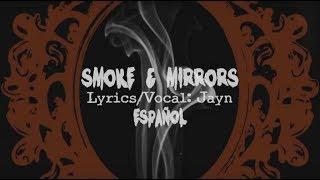 Download 「Original」Smoke and Mirrors【Jayn】[Traducción al Español] Video