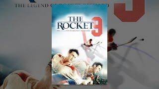 Download The Rocket: The Legend of Rocket Richard Video