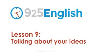 Download 925 English Lesson 9 - How to Talk about your Ideas in English | Business English Conversation Video