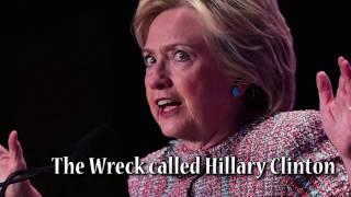 Download The Wreck called Hillary Clinton Video