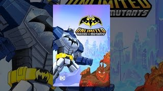 Download Batman Unlimited: Mechs vs. Mutants Video