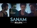 Download Bulleya | Sanam #SANAMrendition Video