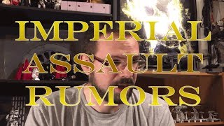 Download Imperial Assault Rumors Video