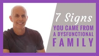 Download 7 Signs You Came from a Dysfunctional Family Video