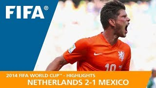 Download NETHERLANDS v MEXICO (2:1) - 2014 FIFA World Cup™ Video