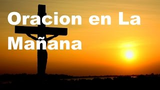Download ORACION DE LA MANANA- Sangre y Agua- Oraciones Para Pedirle a Dios Video