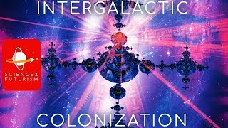 Download Intergalactic Colonization Video