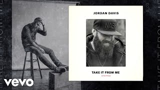 Download Jordan Davis - Take It From Me (Stripped) Video