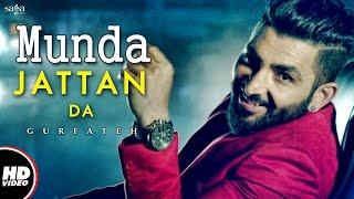 Download Munda Jattan Da | Gurfateh | Laddi Gill | New Punjabi Song 2017 | Saga Music Video