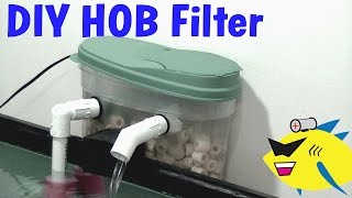 Download How To Make: DIY Hang On Back Filter (HOB) Aquarium Filter Video