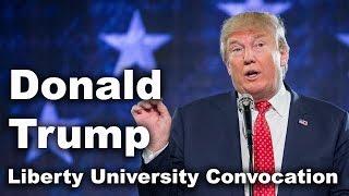Download Donald Trump - Liberty University Convocation Video
