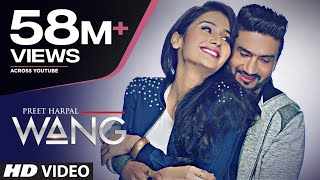 Download WANG Preet Harpal Video Song | Punjabi Songs 2017 | T-Series Video