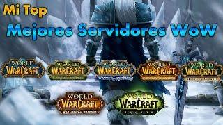 Download MI TOP mejores servidores privados Wow todas las expansiones Video
