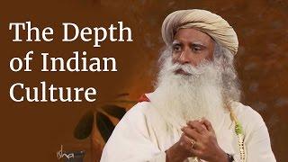 Download The Depth of Indian Culture | Sadhguru Video