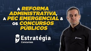 Download Reforma Administrativa: PEC Emergencial e os Concursos Públicos Video